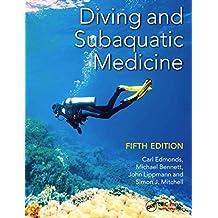 Diving and Subaquatic Medicine (English Edition)