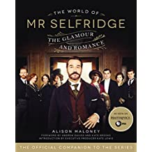 The World of Mr. Selfridge: The Glamour and Romance (English Edition)