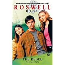 The Rebel (Roswell High Series Book 8) (English Edition)