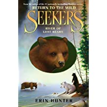 Seekers: Return to the Wild #3: River of Lost Bears (Seekers - Return to the Wild) (English Edition)