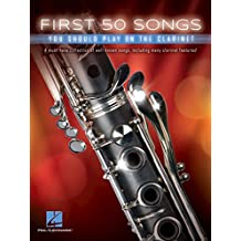 First 50 Songs You Should Play on the Clarinet (English Edition)