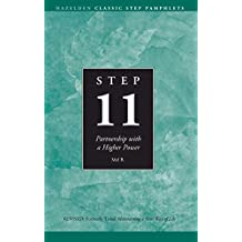 Step 11 AA: Partnership With a Higher Power (Hazelden Classic Step Pamphlets) (English Edition)