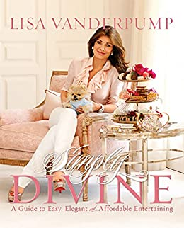 """Simply Divine: A Guide to Easy, Elegant, and Affordable Entertaining (English Edition)"",作者:[Vanderpump, Lisa]"