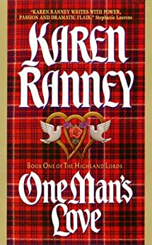 """""""One Man's Love: Book One of The Highland Lords (English Edition)"""",作者:[Karen Ranney]"""