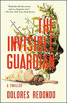 """The Invisible Guardian: A Novel (English Edition)"",作者:[Redondo, Dolores]"