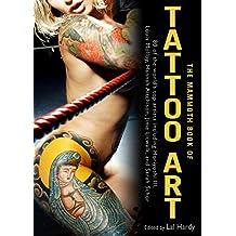 The Mammoth Book of Tattoo Art (Mammoth Books 272) (English Edition)