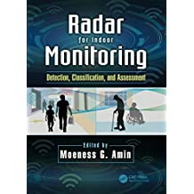 Radar for Indoor Monitoring: Detection, Classification, and Assessment (English Edition)