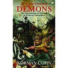 Europe's Inner Demons: The Demonization of Christians In Medieval Christendom (English Edition)
