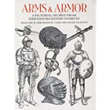 Arms and Armor: A Pictorial Archive from Nineteenth-Century Sources (Dover Pictorial Archive) (English Edition)