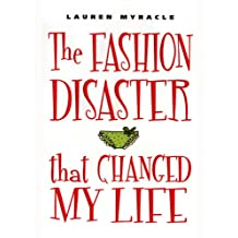 The Fashion Disaster That Changed My Life (English Edition)