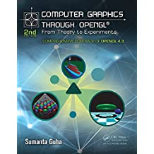 Computer Graphics Through OpenGL: From Theory to Experiments (English Edition)