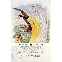 The Malay Archipelago (Pocket Penguins) (English Edition)