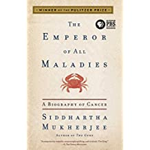 The Emperor of All Maladies: A Biography of Cancer (English Edition)