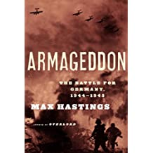 Armageddon: The Battle for Germany, 1944-45 (English Edition)
