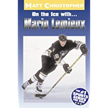 On the Ice with...Mario Lemieux (Matt Christopher Sports Bio Bookshelf (Paperback)) (English Edition)