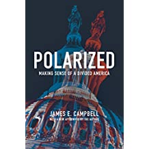 Polarized: Making Sense of a Divided America (English Edition)