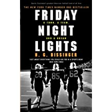 Friday Night Lights: A Town, a Team, and a Dream (English Edition)