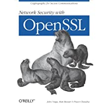 Network Security with OpenSSL: Cryptography for Secure Communications (English Edition)