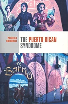 """""""The Puerto Rican Syndrome (Cultural Studies) (English Edition)"""",作者:[Gherovici, Patricia]"""