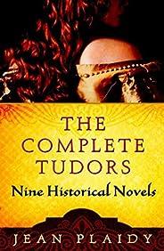 The Complete Tudors: Nine Historical Novels (English Edition)