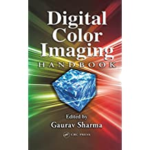Digital Color Imaging Handbook (Electrical Engineering & Applied Signal Processing Series) (English Edition)