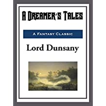 A Dreamer's Tales (English Edition)