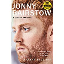 A Clear Blue Sky: A remarkable memoir about family, loss and the will to overcome (English Edition)