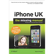 iPhone UK: The Missing Manual (English Edition)