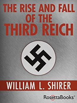 """The Rise and Fall of the Third Reich (English Edition)"",作者:[William L. Shirer]"