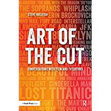 Art of the Cut: Conversations with Film and TV Editors (English Edition)
