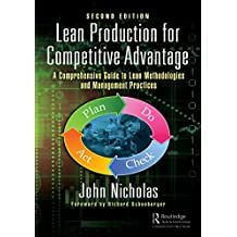 Lean Production for Competitive Advantage: A Comprehensive Guide to Lean Methodologies and Management Practices, Second Edition (English Edition)
