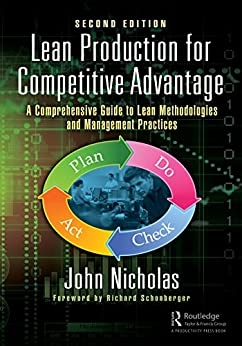 """""""Lean Production for Competitive Advantage: A Comprehensive Guide to Lean Methodologies and Management Practices, Second Edition (English Edition)"""",作者:[John Nicholas]"""