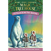 Polar Bears Past Bedtime (Magic Tree House Book 12) (English Edition)