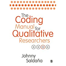 The Coding Manual for Qualitative Researchers (English Edition)