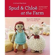 Spud and Chloe at the Farm: Regular Version (English Edition)