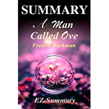 Summary - a Man Called Ove: Novel by Fredrik Backman