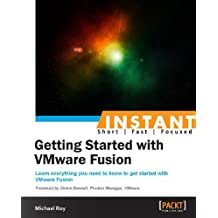Instant Getting Started with VMware Fusion (English Edition)