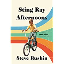Sting-Ray Afternoons: A Memoir (English Edition)