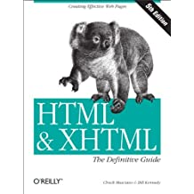 HTML & XHTML: The Definitive Guide: The Definitive Guide (HTML & XHTML: Definitive Guide) (English Edition)