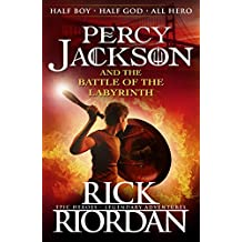 Percy Jackson and the Battle of the Labyrinth (Book 4) (Percy Jackson And The Olympians) (English Edition)
