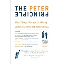 The Peter Principle: Why Things Always Go Wrong (English Edition)