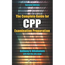 The Complete Guide for CPP Examination Preparation (English Edition)