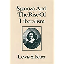 Spinoza and the Rise of Liberalism (English Edition)