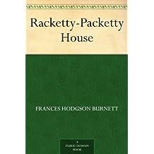 Racketty-Packetty House (English Edition)
