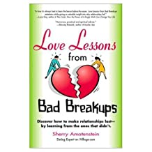 Love Lessons from Bad Breakups (English Edition)