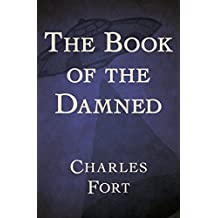 The Book of the Damned (English Edition)