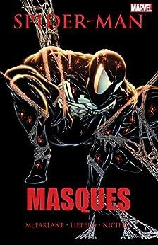 """Spider-Man: Masques (Spider-Man (1990-1998)) (English Edition)"",作者:[McFarlane, Todd, Liefeld, Rob, Nicieza, Fabian]"