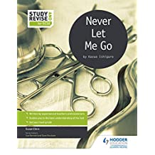 Study and Revise for GCSE: Never Let Me Go (English Edition)