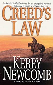 """Creed's Law: The Texas Anthem Series: Book 5 (English Edition)"",作者:[Newcomb, Kerry]"