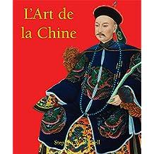 L'Art de la Chine (French Edition)